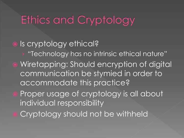 Ethics and Cryptology