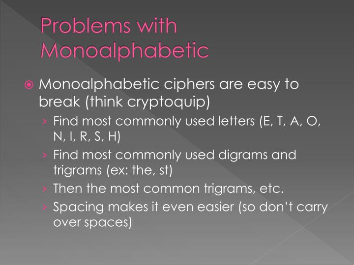 Problems with Monoalphabetic