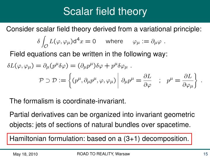 Consider scalar field theory derived from a variational principle: