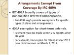 arrangements exempt from coverage by irc 409a