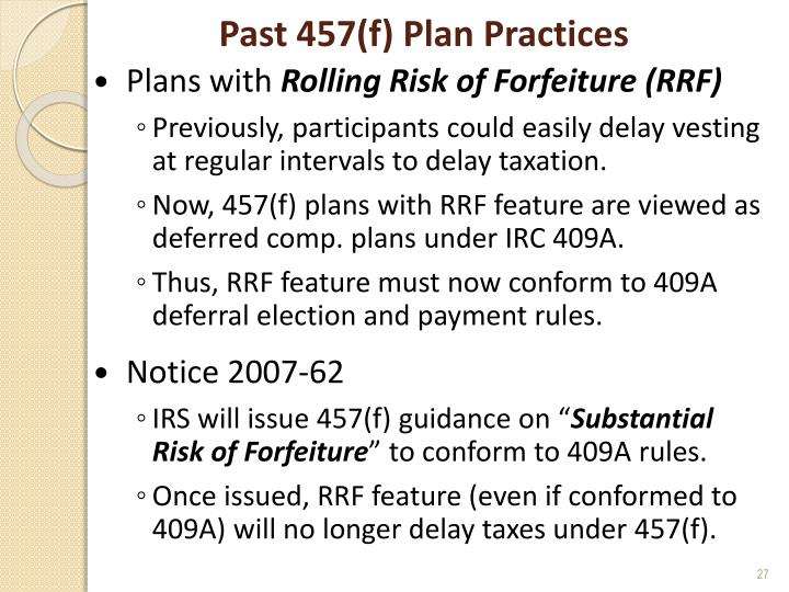 Past 457(f) Plan Practices