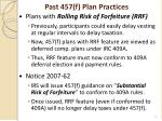 past 457 f plan practices