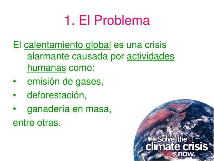 1. El Problema