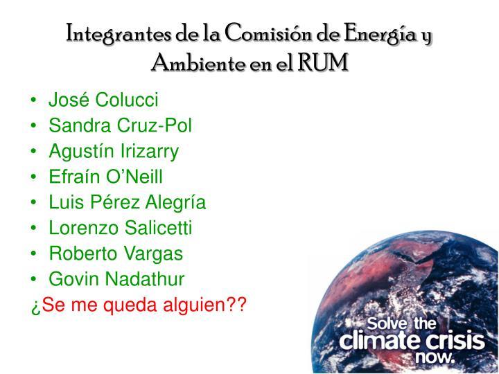 Integrantes de la Comisión de Energía y Ambiente en el RUM