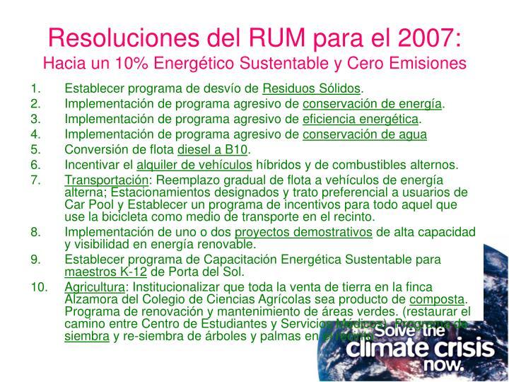 Resoluciones del RUM para el 2007: