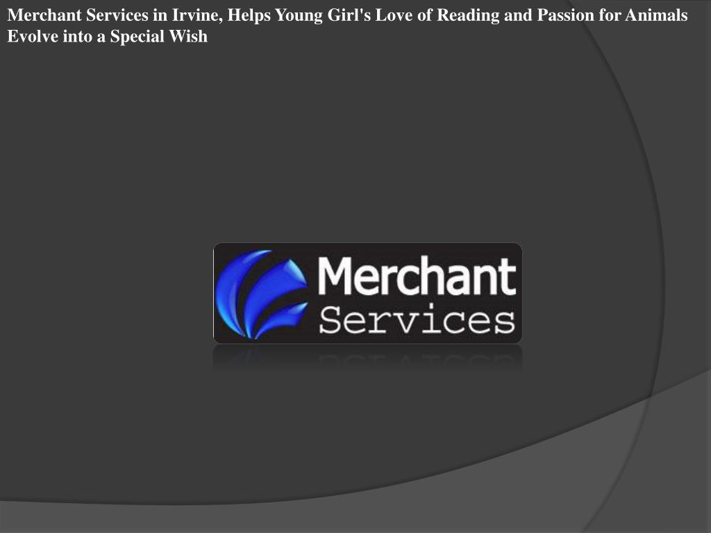 Merchant Services in Irvine, Helps Young Girl's Love of Reading and Passion for Animals Evolve into a Special Wish