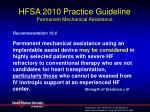 hfsa 2010 practice guideline permanent mechanical assistance