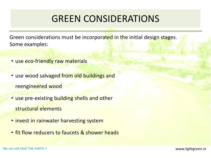 Green considerations