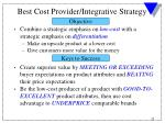 best cost provider integrative strategy