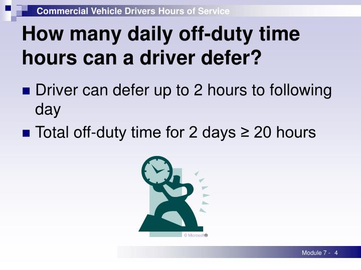 How many daily off-duty time hours can a driver defer?
