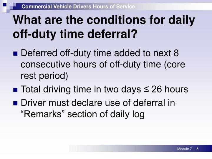 What are the conditions for daily off-duty time deferral?