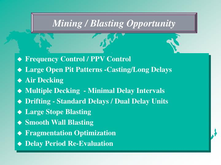 Mining / Blasting Opportunity