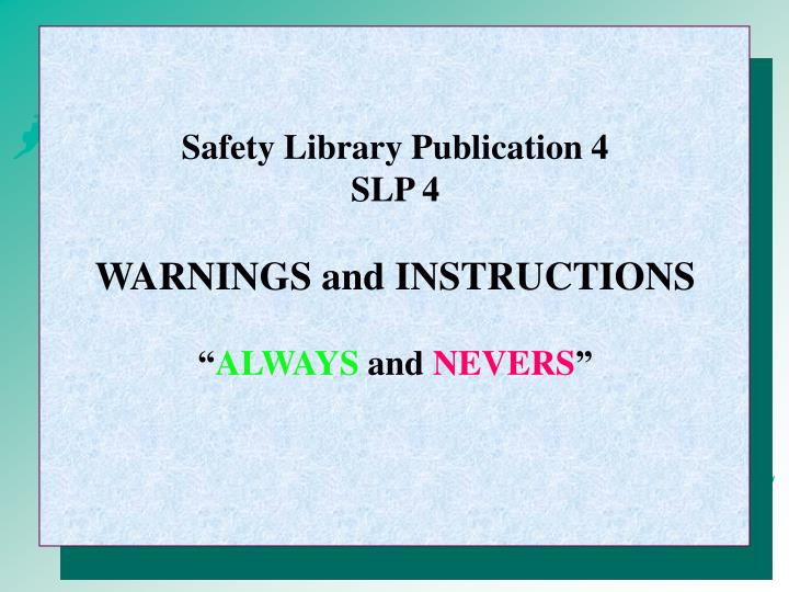 Safety Library Publication 4