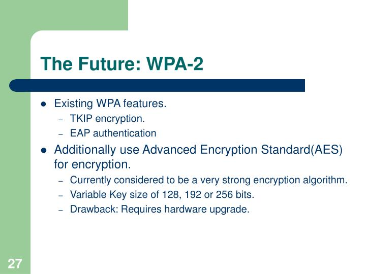 The Future: WPA-2