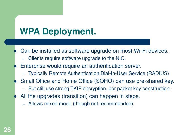 WPA Deployment.