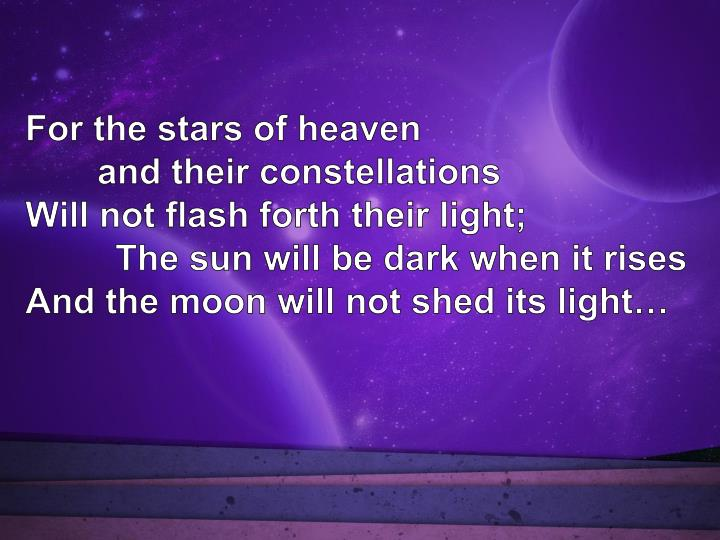 For the stars of heaven