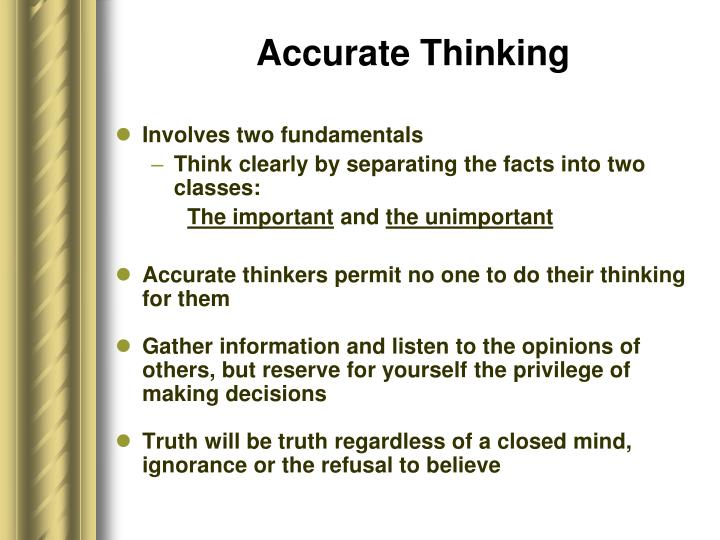 Accurate Thinking