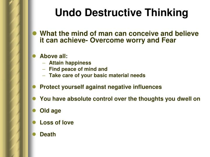 Undo Destructive Thinking
