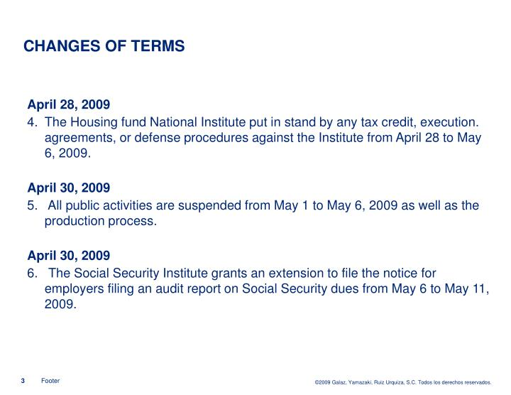 CHANGES OF TERMS