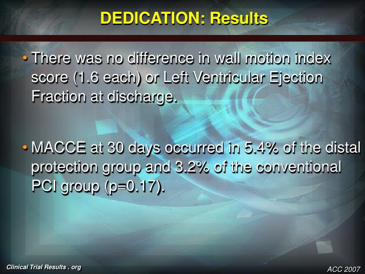 DEDICATION: Results