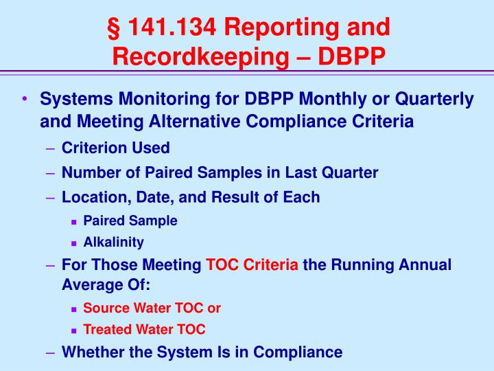 § 141.134 Reporting and Recordkeeping – DBPP
