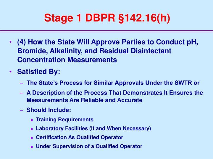 Stage 1 DBPR §142.16(h)