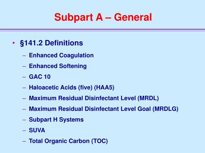 Subpart A – General
