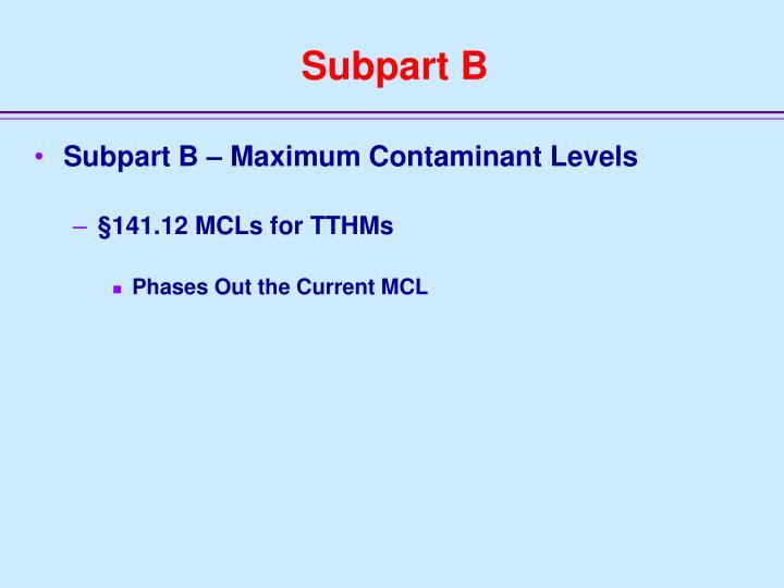 Subpart B