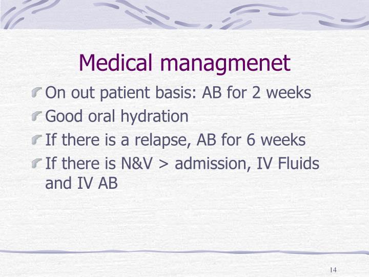 Medical managmenet