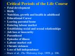 critical periods of the life course
