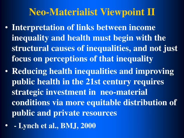 Neo-Materialist Viewpoint II