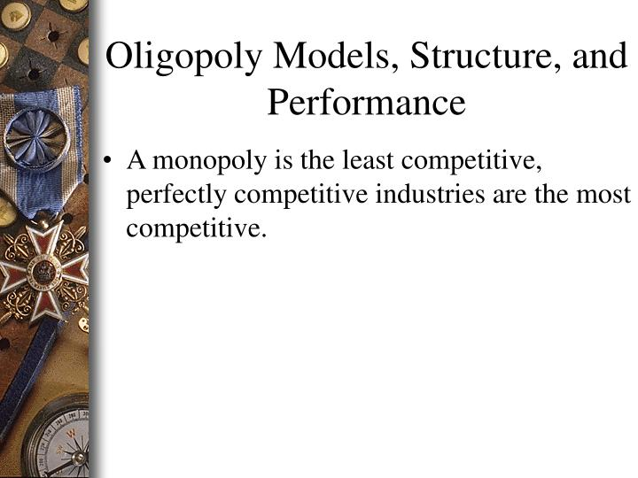 A monopoly is the least competitive, perfectly competitive industries are the most competitive.