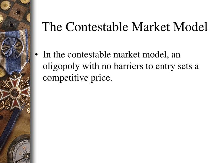 The Contestable Market Model