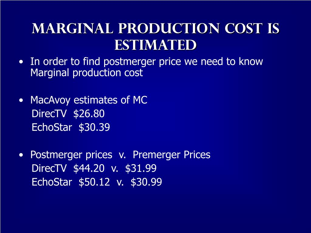 Marginal Production cost is estimated