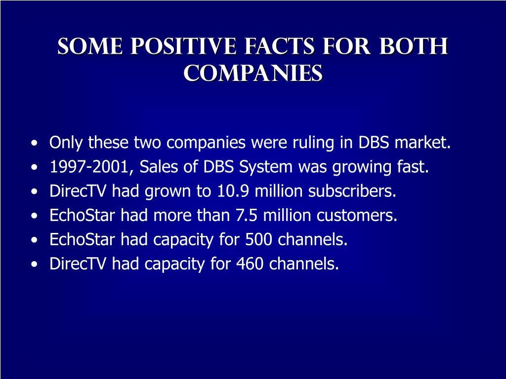 Some positive facts for both companies
