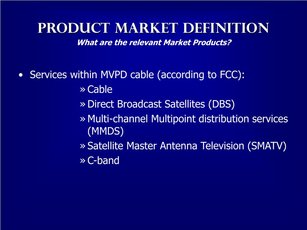 What are the relevant Market Products?