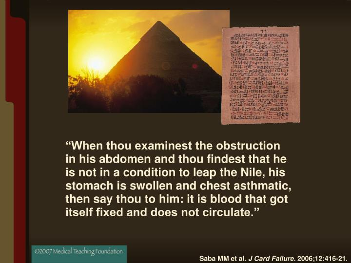 """When thou examinest the obstruction"