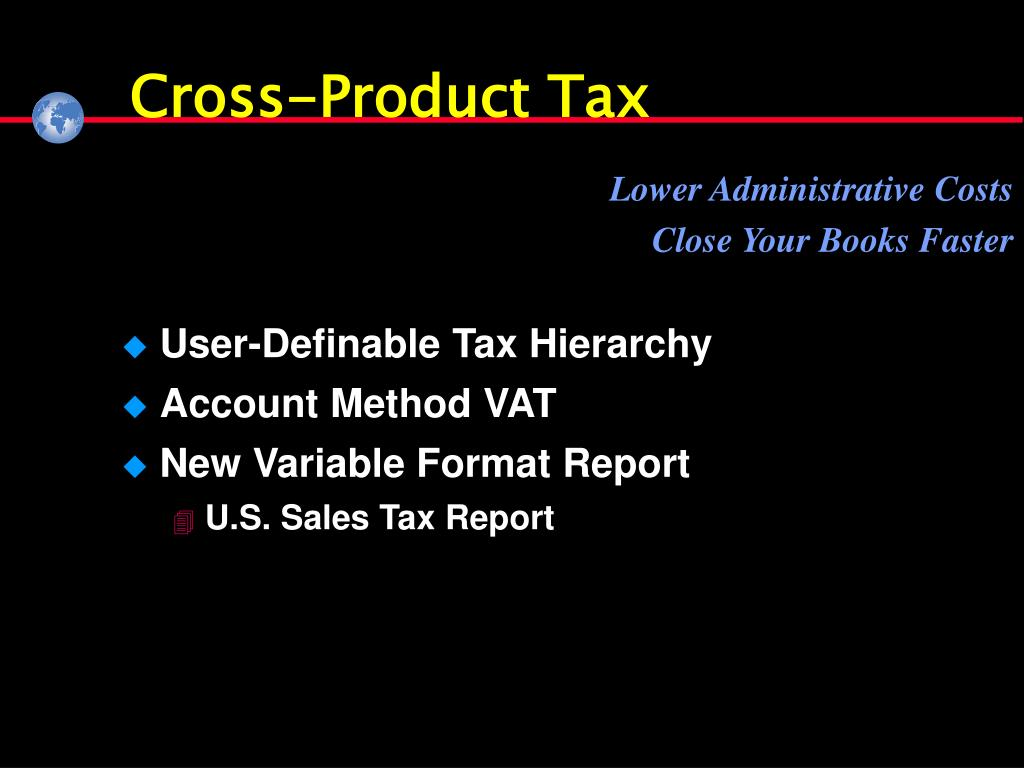 Cross-Product Tax