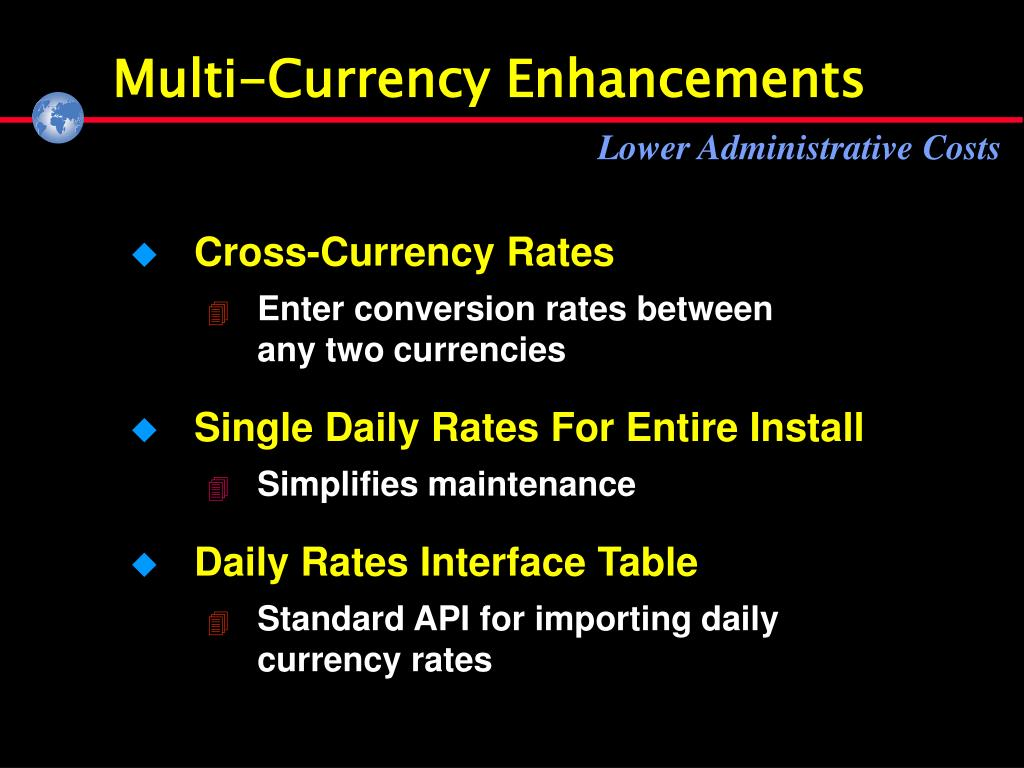 Multi-Currency Enhancements