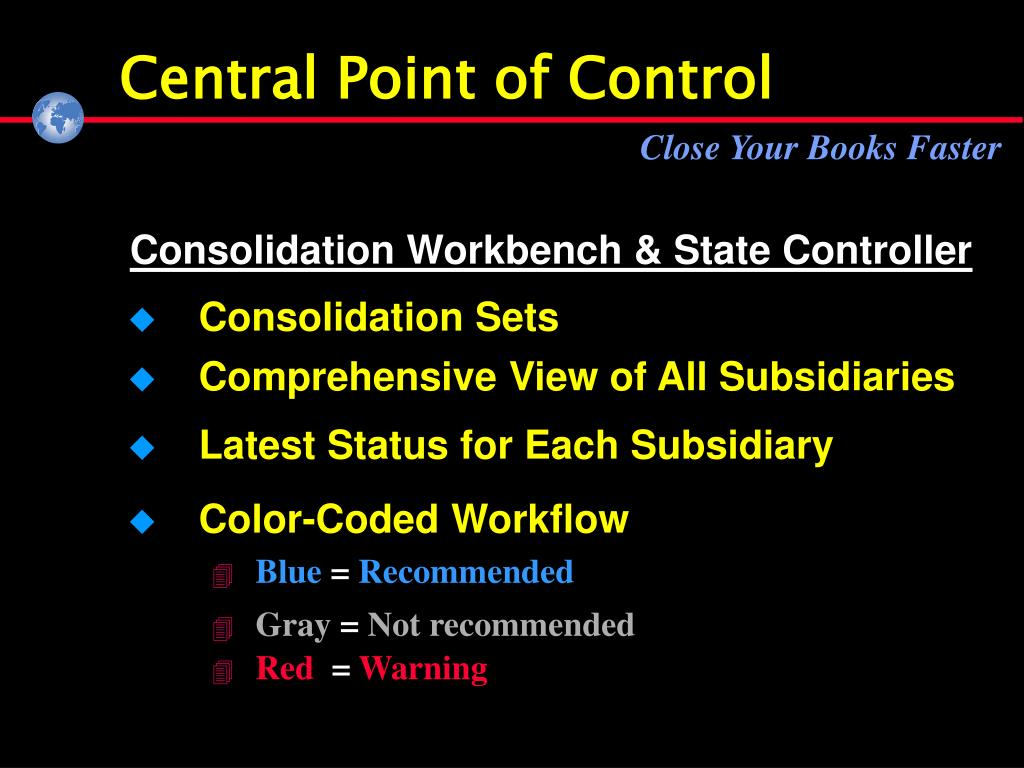 Central Point of Control