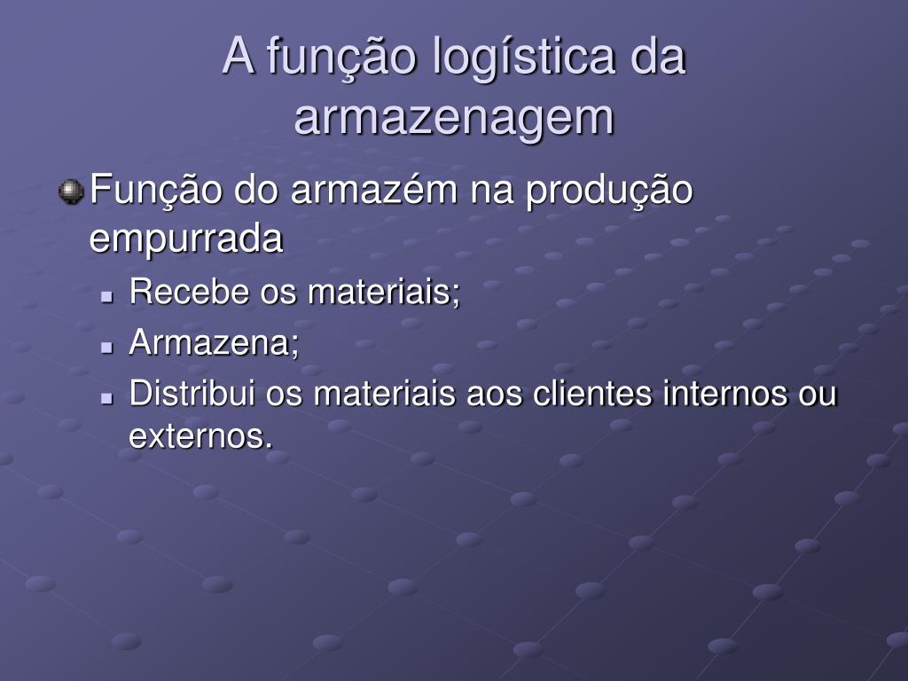 A função logística da armazenagem