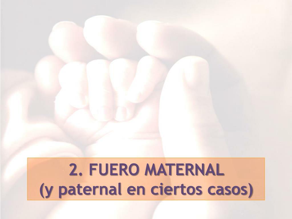 2. FUERO MATERNAL