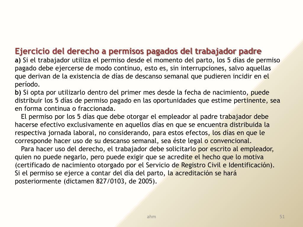 Ejercicio del derecho a permisos pagados del trabajador padre