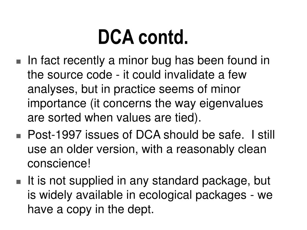 DCA contd.