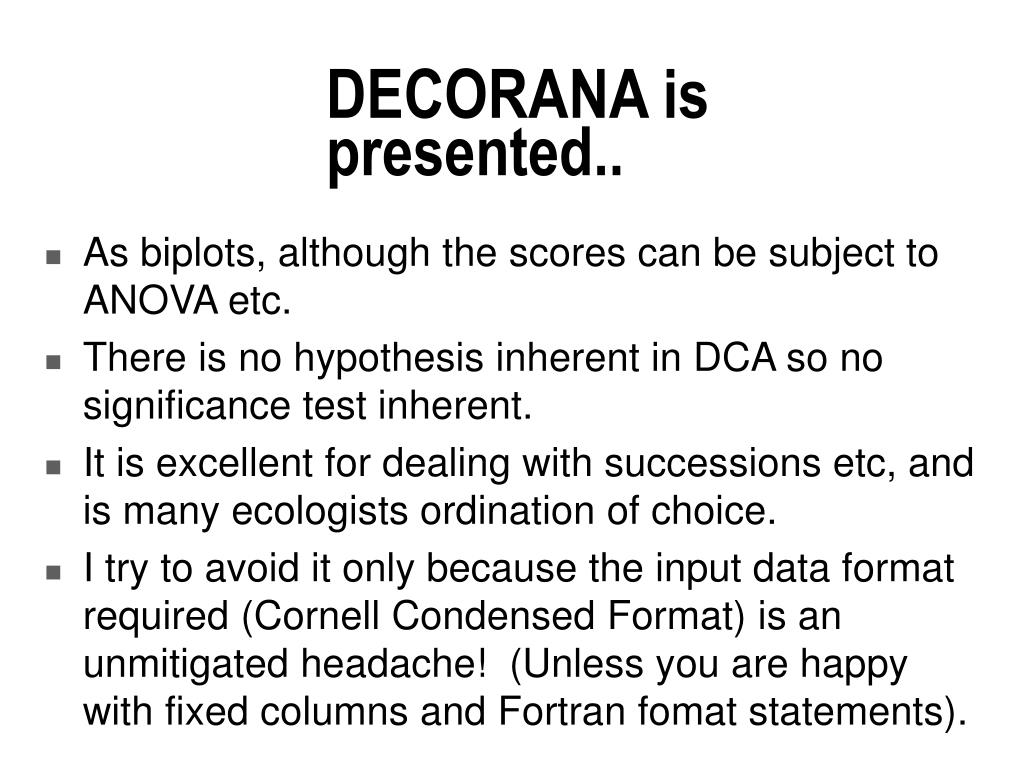DECORANA is presented..