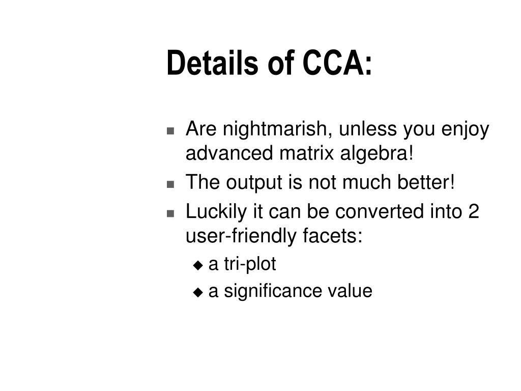 Details of CCA: