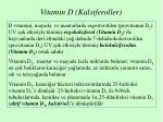 vitamin d kalsiferoller