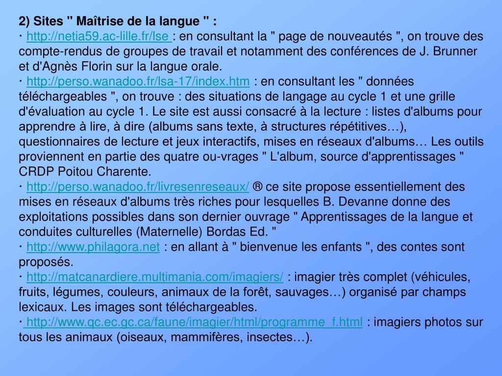 """2) Sites """" Maîtrise de la langue """" :"""