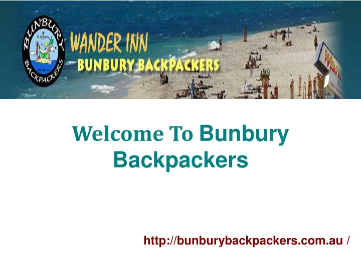 Welcome to bunbury backpackers