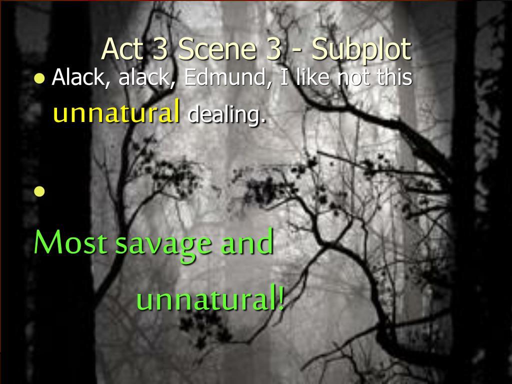 Act 3 Scene 3 - Subplot